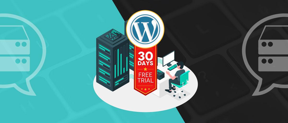 WordPress Hosting Free Trial (No Credit Card)