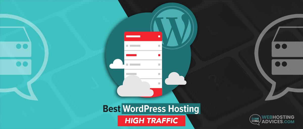 Best High Traffic WordPress hosting – For Heavy Sites